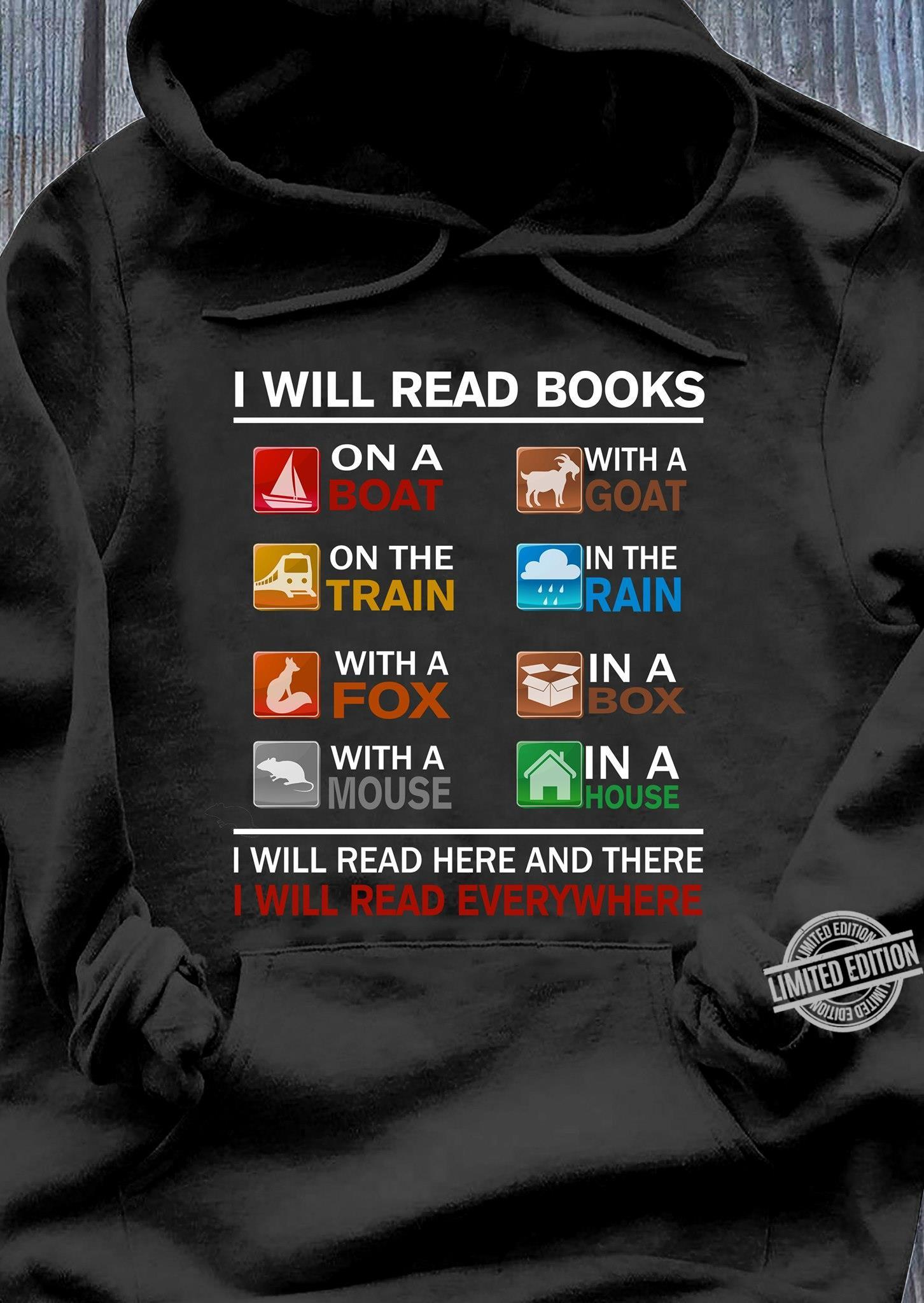 I Will Read Books On A Boat With A Goat On The Train I Will Read Here And There Shirt