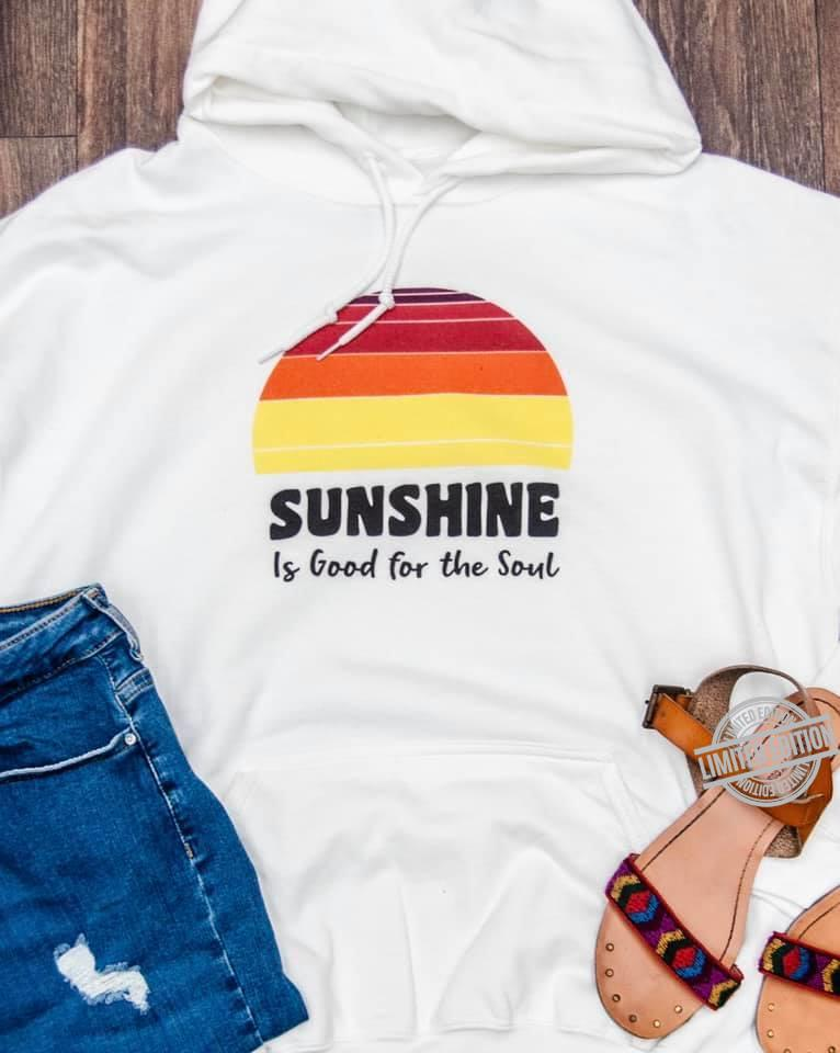 Sunshine Is Good For The Soul Shirt