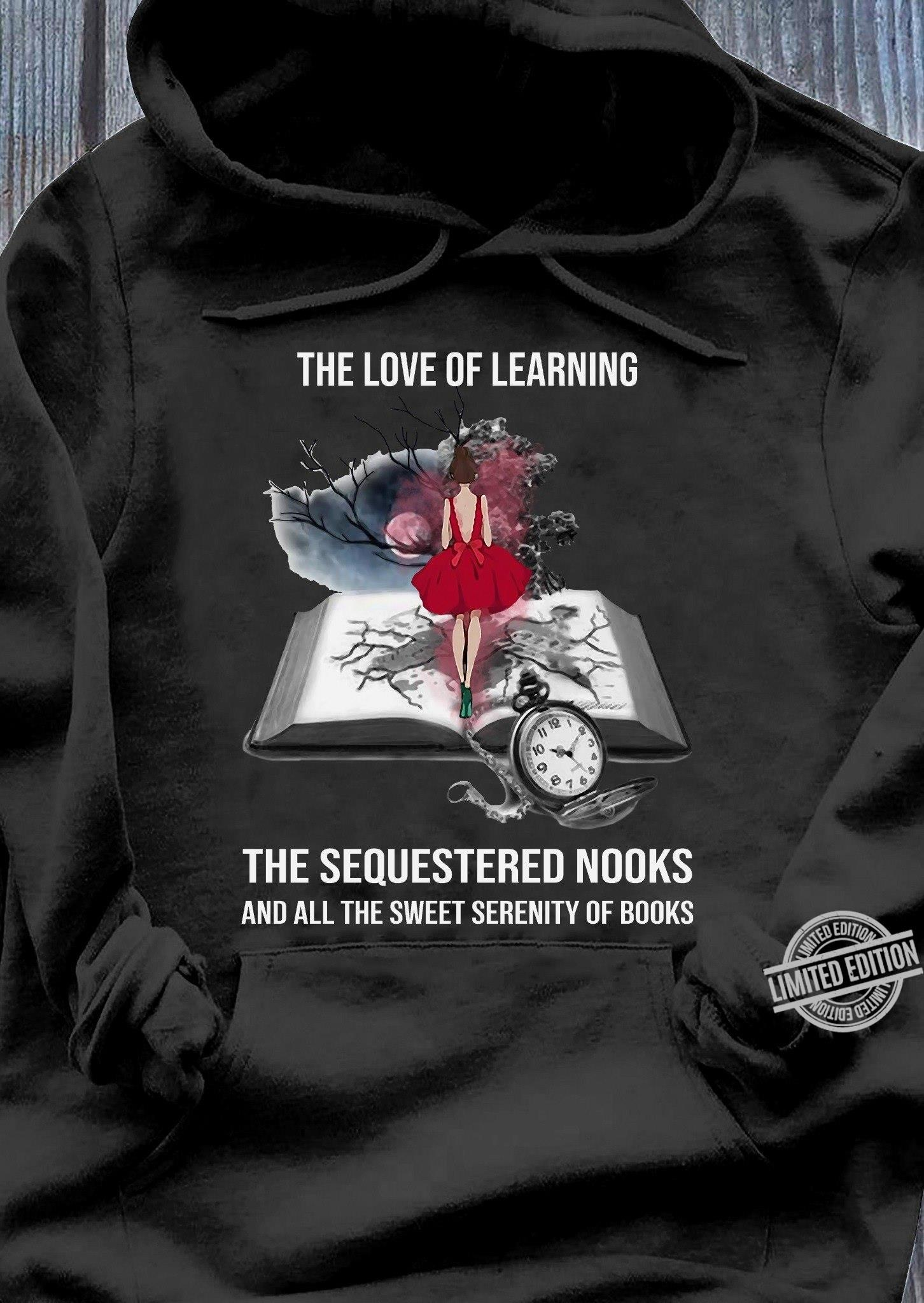 THe Love Of Cleaning The Sequwstered Nooks Shirt