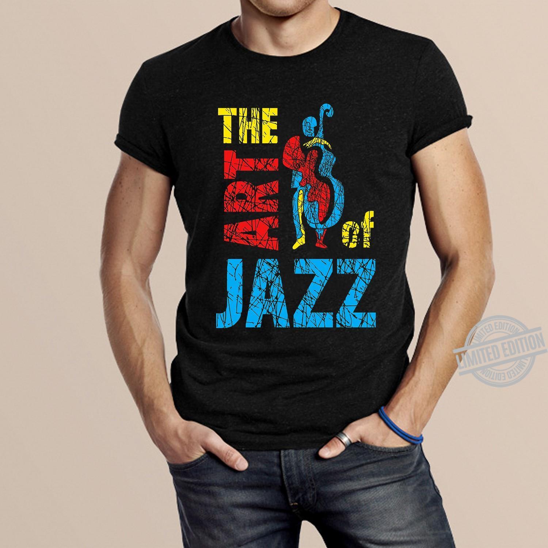 The Art Of Jazz Shirt