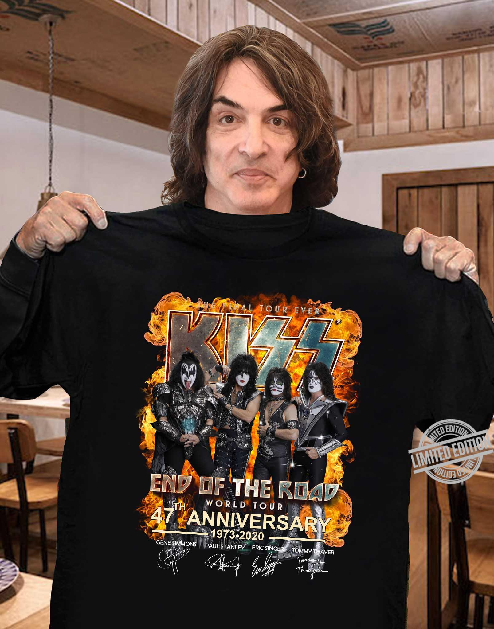 The Final Tour Ever Kiss End Of The Road World Tour 47th Anniversary 1973-2020 Shirt