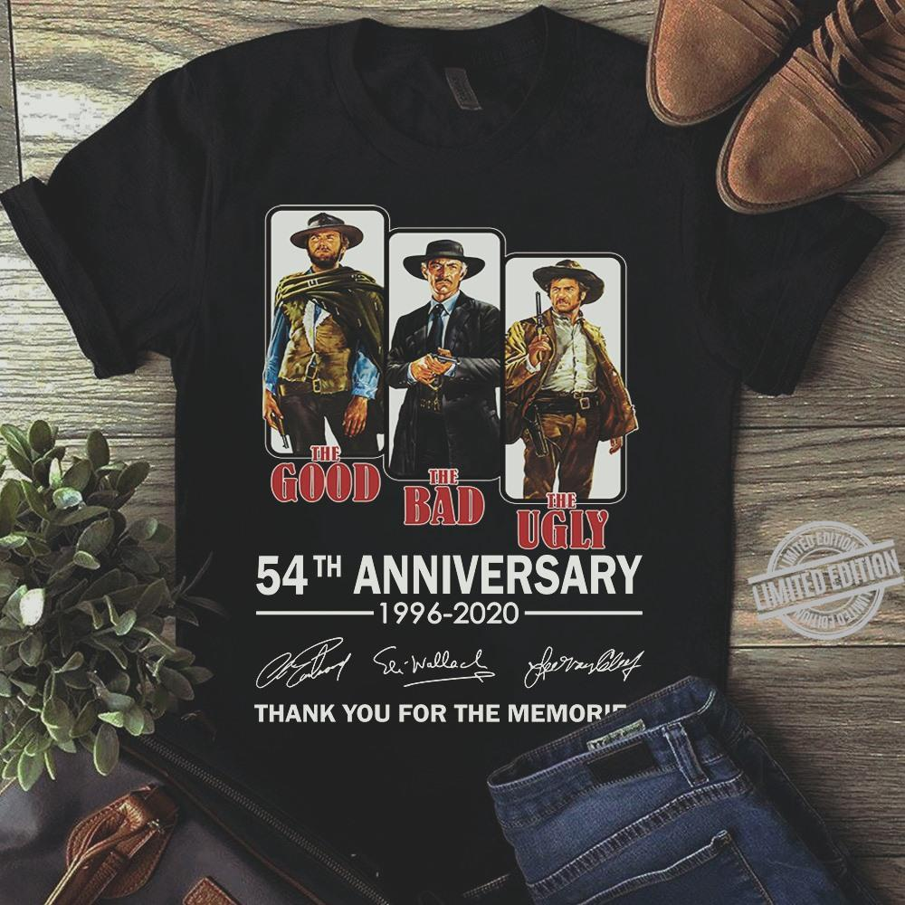 The Good The Bad The Ugly 54th Anniversary 1996-2020 Thank You For The Memories Shirt