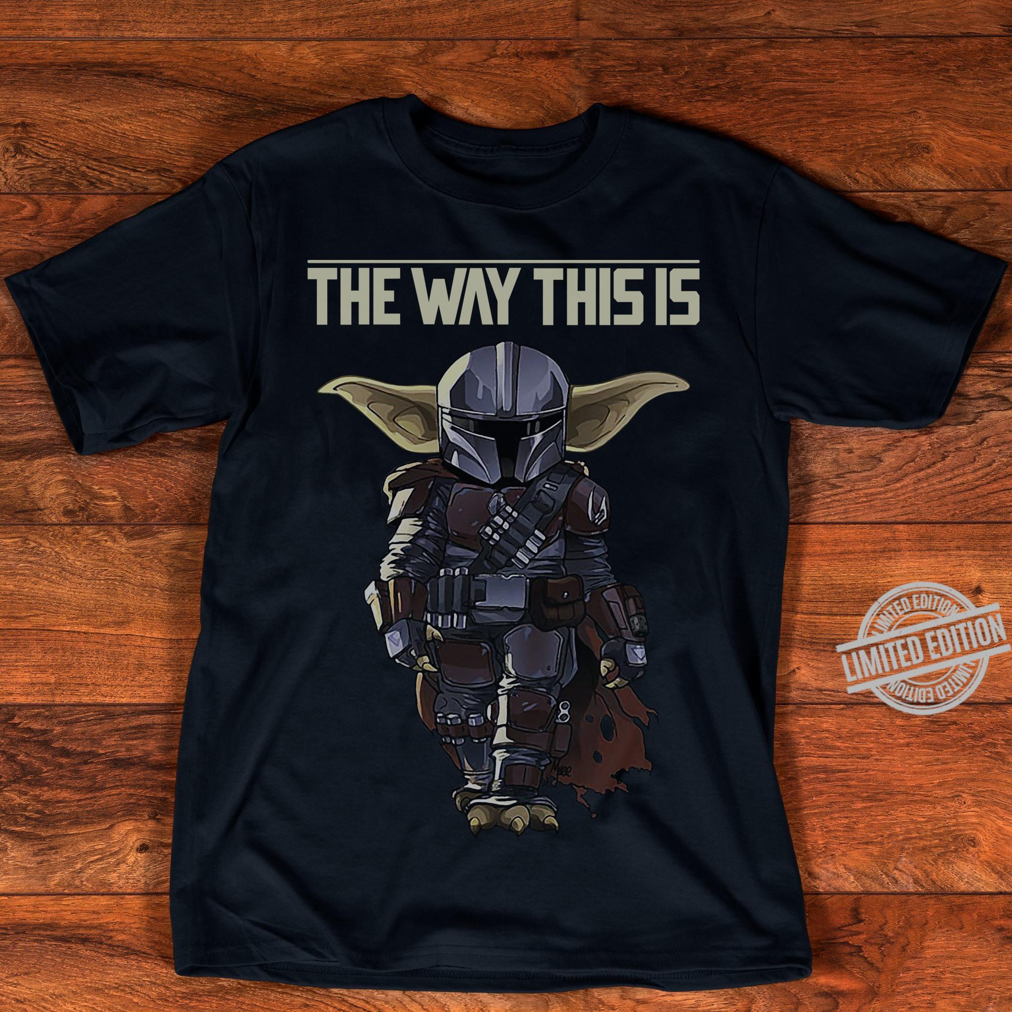 The Way This Is Yoda Shirt