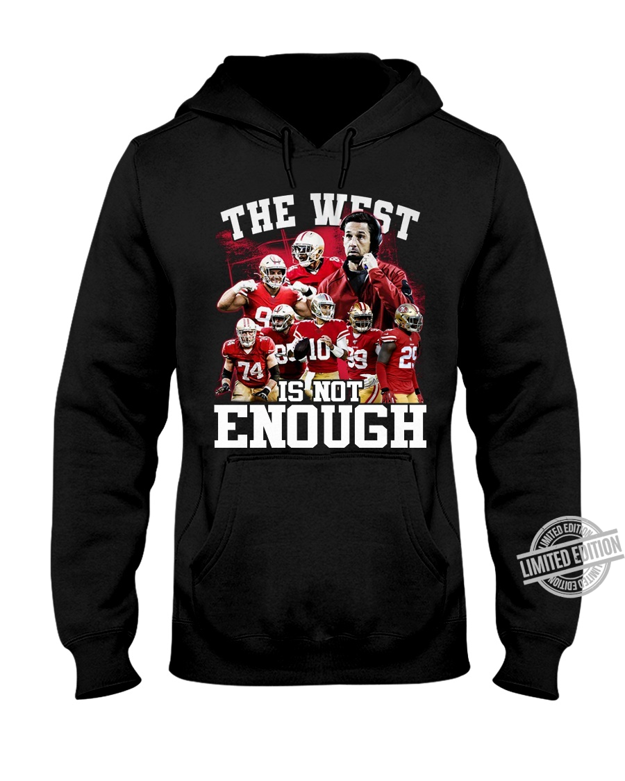 The West Is Not Enough Shirt