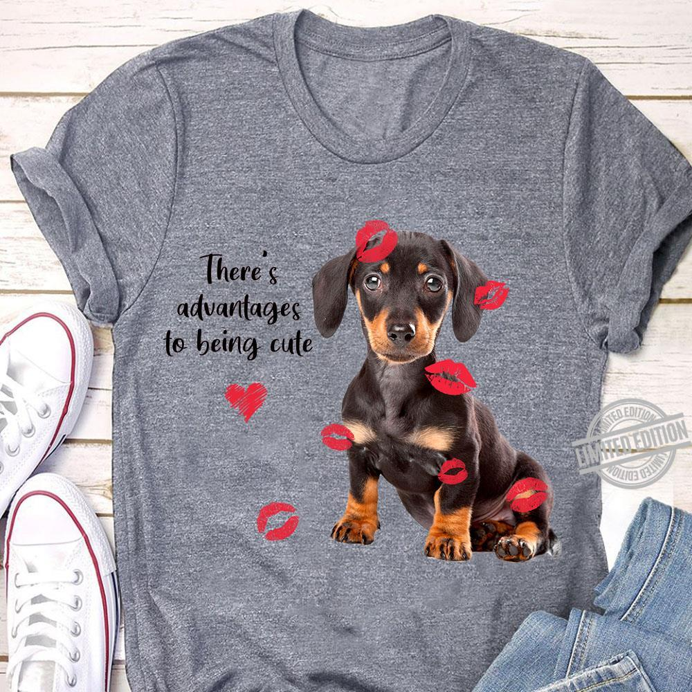There's Advantages To Being Cute Shirt