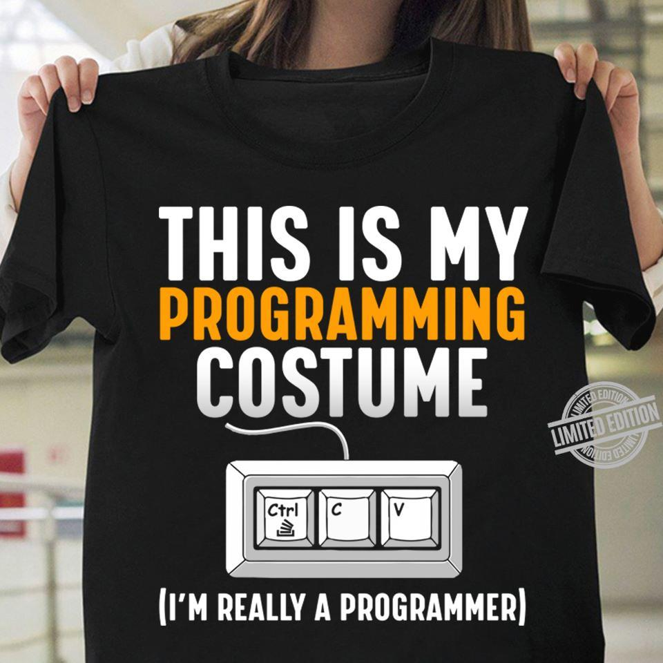 This Is My Programming Cosume I'm Really A Programmer Shirt