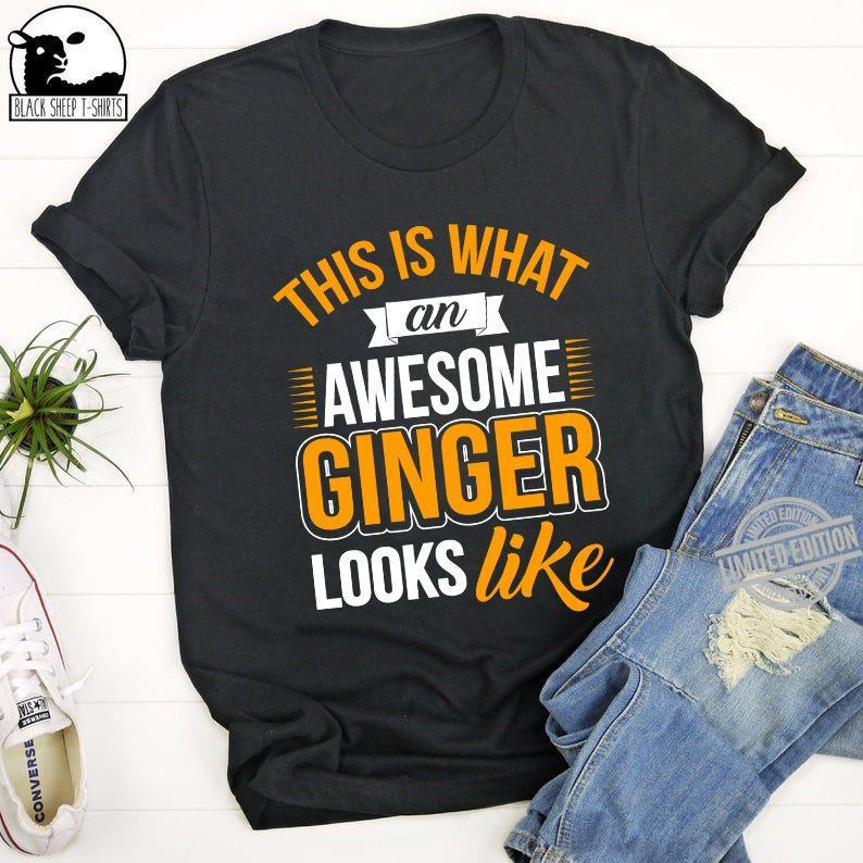This Is What An Awesome Ginger Looks Like Shirt