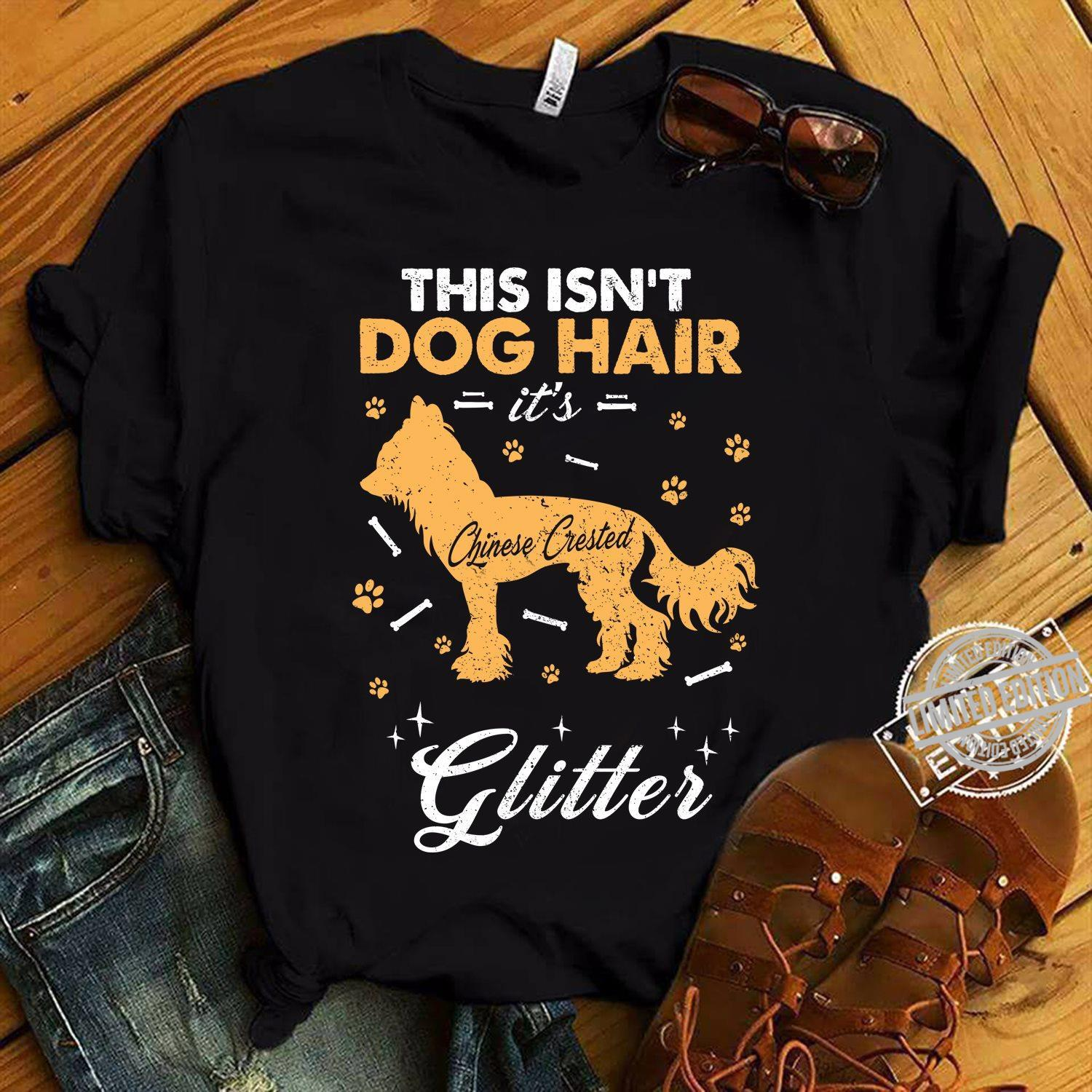 This Isn't Dog Hair It's Glitter Shirt