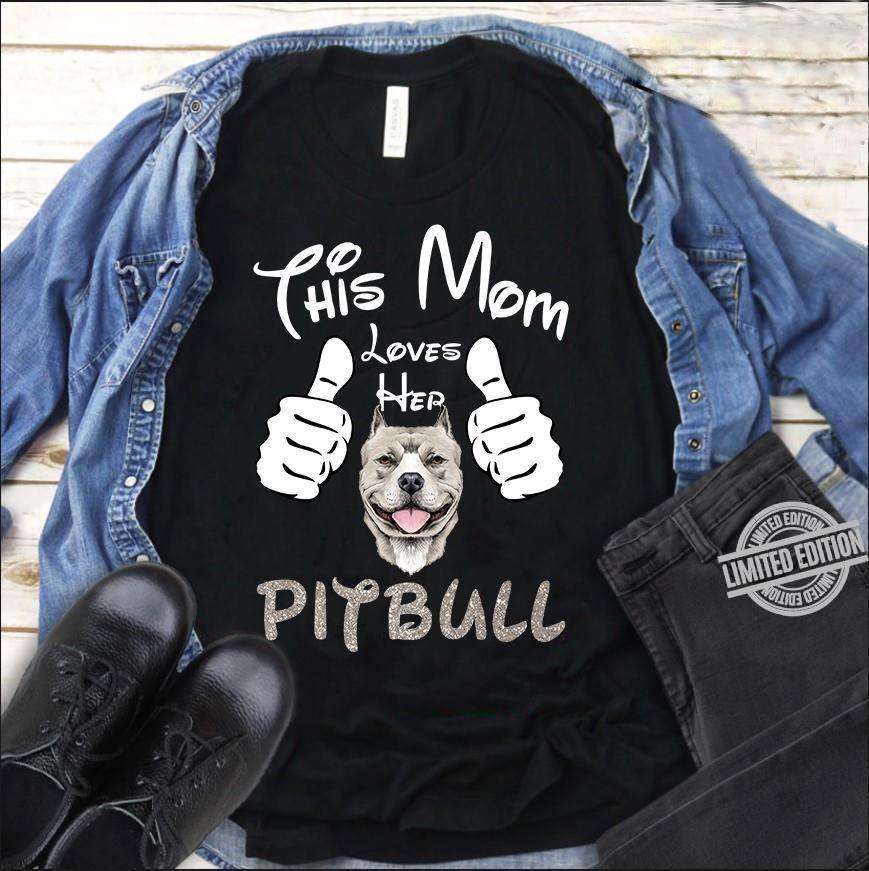 This Mom Loves Her Pitbull Shirt