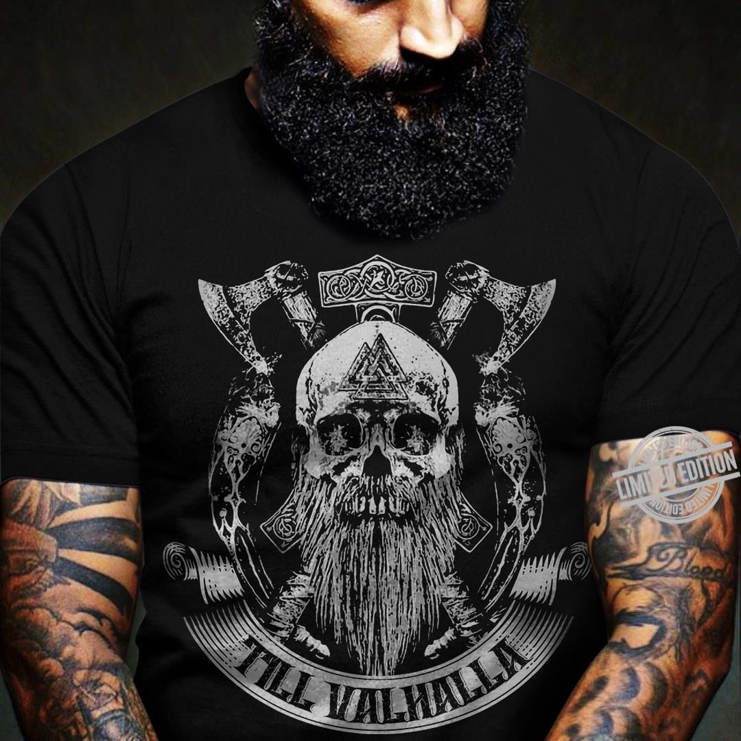 Til Valhalla Shirt