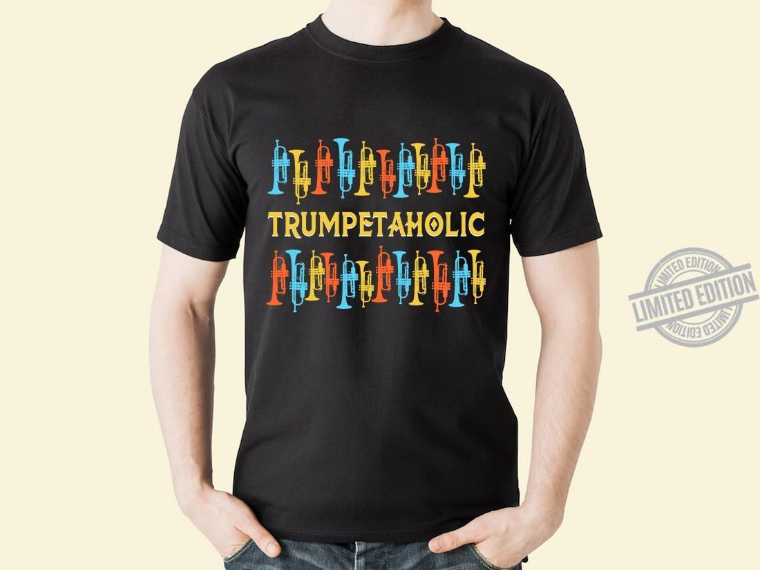 Trumpet Aholic Shirt