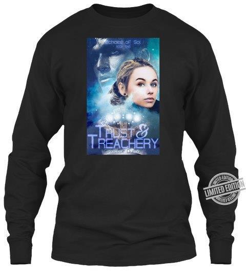 Trust & Treachery Shirt