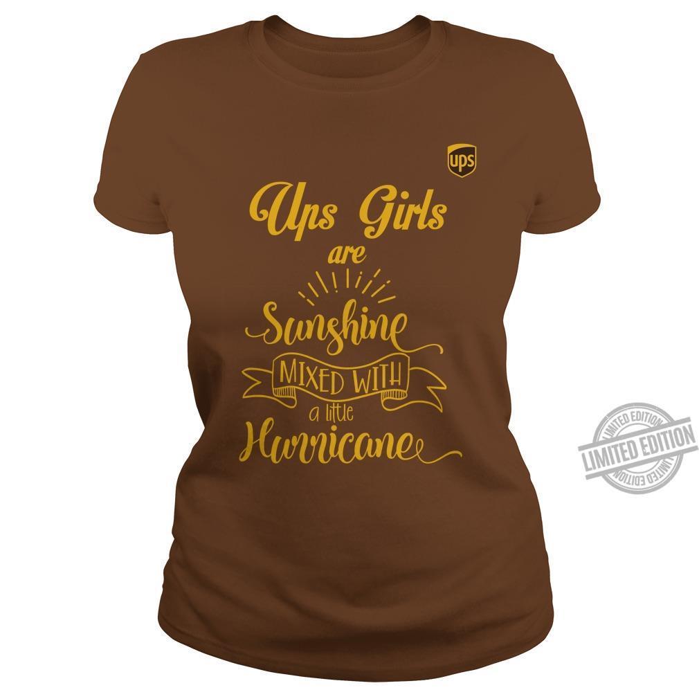 Ups Girls Are Sunshine Mixed With A Little Hurrucane Shirt