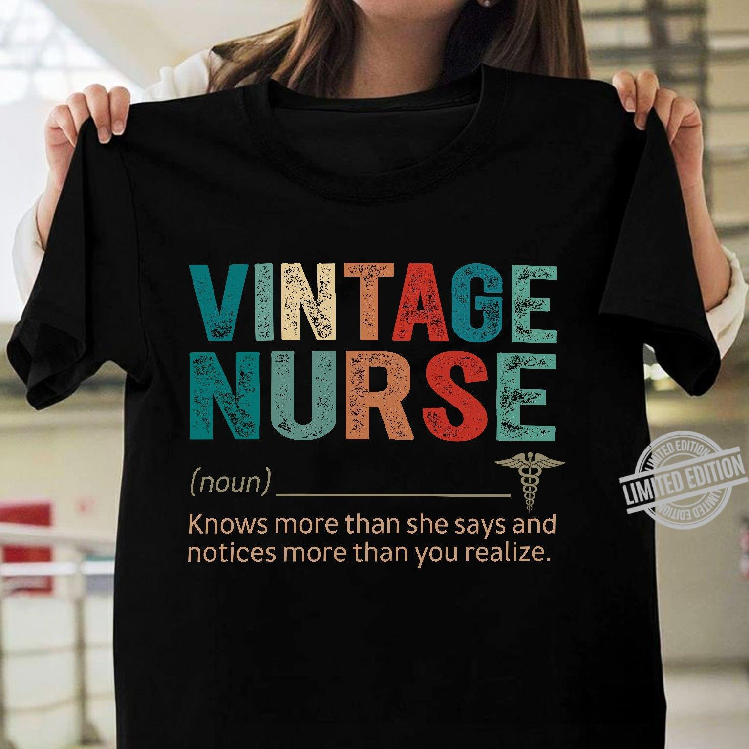Vintage Nurse Knows More Than She Says And Notices More Than You Realize Shirt